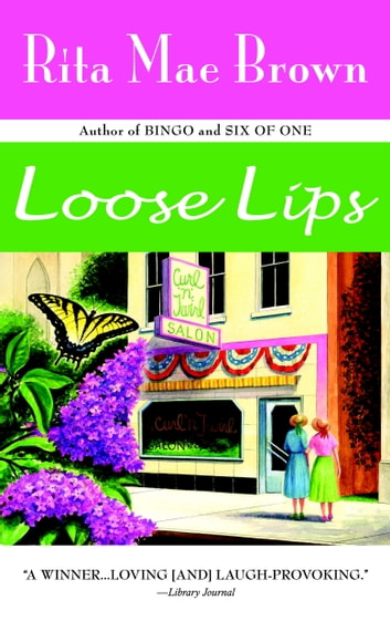 Loose Lips ebook by Rita Mae Brown