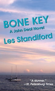 Bone Key - A John Deal Mystery ebook by Les Standiford