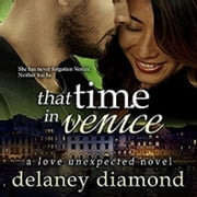 That Time in Venice audiobook by Delaney Diamond