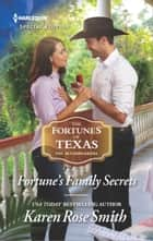 Fortune's Family Secrets ebook by Karen Rose Smith