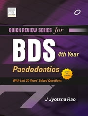 QRS for BDS 4th Year - Pedodontics ebook by Jyotsna Rao
