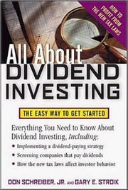 All About Dividend Investing ebook by Schreiber, Don