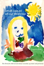 Small Voices on our Doorstep ebook by Francie Healy