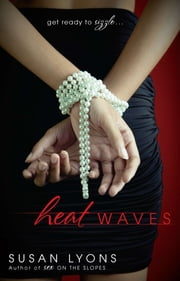 Heat Waves ebook by Susan Lyons