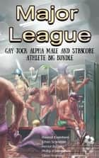 Major League ebook by Randall Eisenhorn, Ethan Scarsdale, Hector Bugarro,...