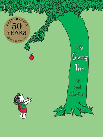 The Giving Tree eBook by Shel Silverstein