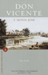 Don Vicente - Two Novels ebook by F. Sionil Jose