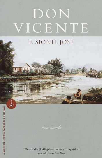 Don Vicente - Two Novels eBook by F. Sionil José