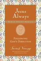 Following God's Direction ebook by Sarah Young