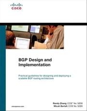 BGP Design and Implementation ebook by Randy Zhang,Micah Bartell