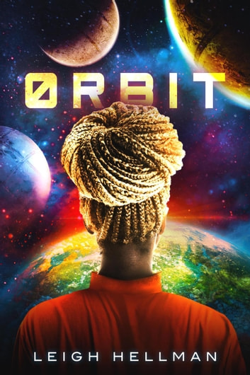 Orbit ebook by Leigh Hellman