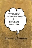 Everyday Expressions in Spoken English
