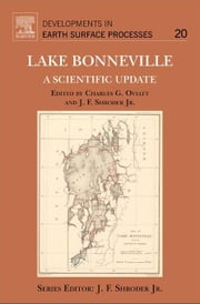 Lake Bonneville: A Scientific Update ebook by Oviatt, Charles G.