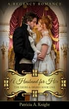 A Husband for Hire ebook by Patricia A. Knight