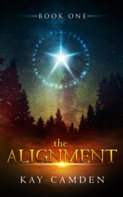 The Alignment - The Alignment Series, #1 ebook by Kay Camden