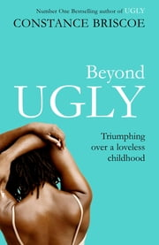 Beyond Ugly ebook by Constance Briscoe