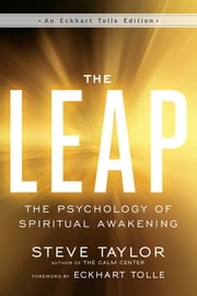 The Leap - The Psychology of Spiritual Awakening ebook by Steve Taylor