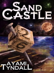 Sand Castle ebook by Ayami Tyndall