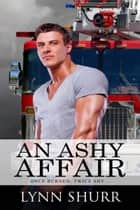 An Ashy Affair ebook by Lynn  Shurr