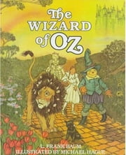 The Wizard of Oz ebook by L. Frank Baum,Michael Hague