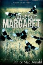 Another Margaret - A Randy Craig Mystery ebook by Janice MacDonald