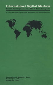 International Capital Markets: Recent Developments and Short-Term Prospects ebook by R. Williams