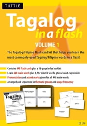 Tagalog in a Flash Kit Volume 1 ebook by Edwin Lim