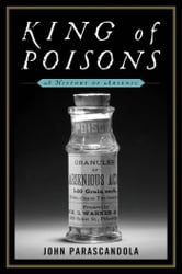 King of Poisons: A History of Arsenic ebook by John Parascandola