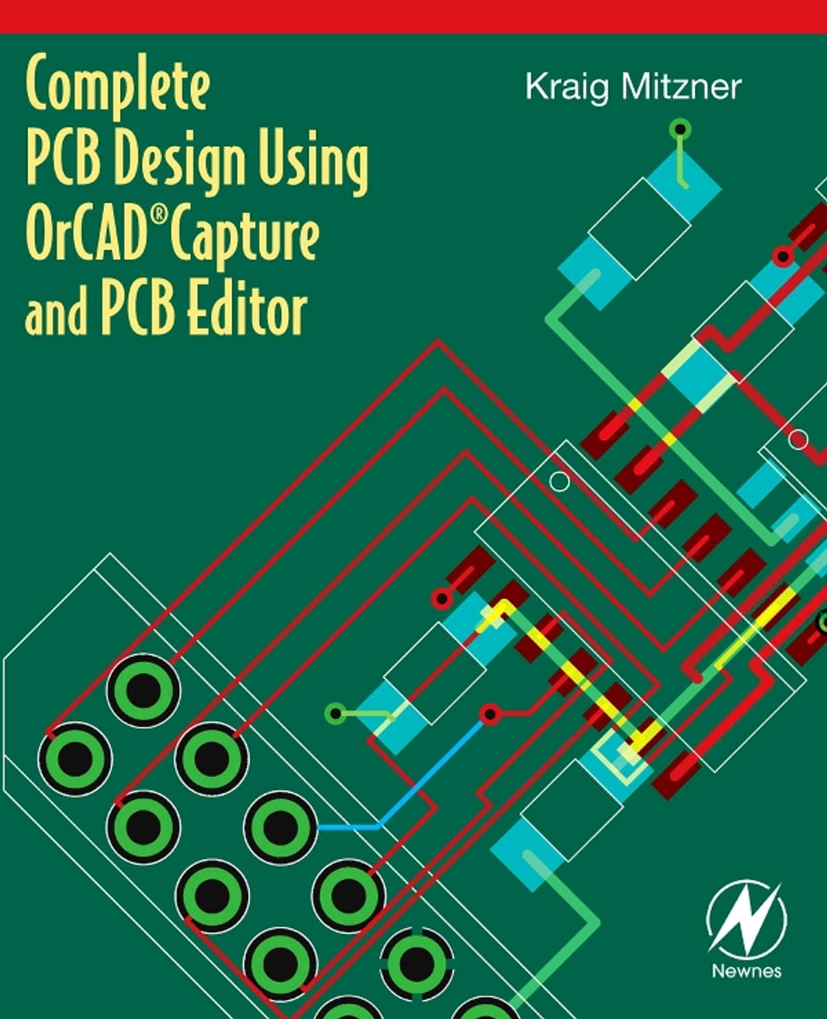 Complete Pcb Design Using Orcad Capture And Editor Ebook By Printed Circuit Board Process First Kraig Mitzner 9780080943541 Rakuten Kobo
