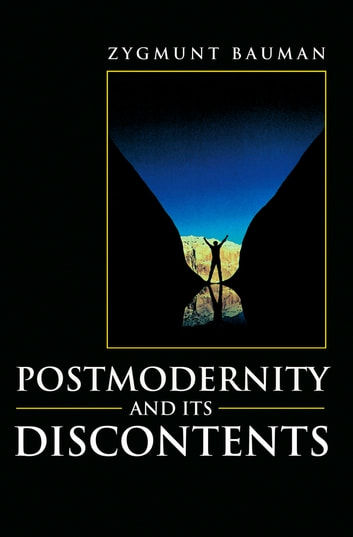 Postmodernity and its discontents ebook by zygmunt bauman postmodernity and its discontents ebook by zygmunt bauman fandeluxe Choice Image