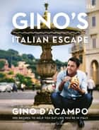 Gino's Italian Escape (Book 1) ebook by Gino D'Acampo