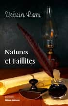 Natures et faillites ebook by Urbain Lami