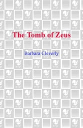 The Tomb of Zeus ebook by Barbara Cleverly