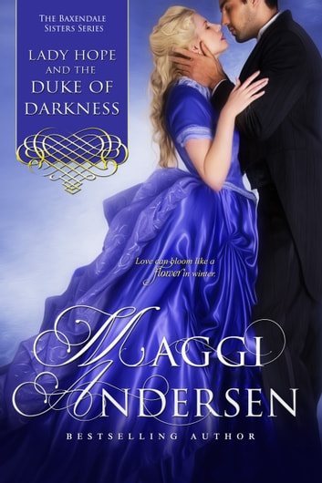 Lady Hope and the Duke of Darkness: The Baxendale Sisters Book Three ebook by Maggi Andersen