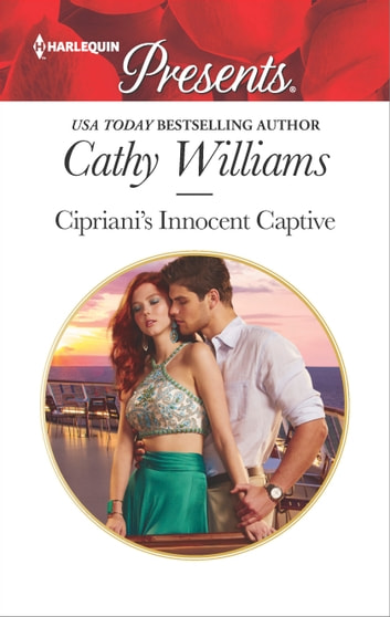 Cipriani's Innocent Captive ebook by Cathy Williams