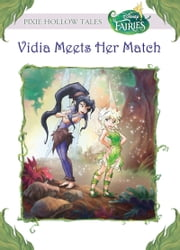 Disney Fairies: Vidia Meets Her Match ebook by Kiki Thorpe