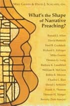 What's the Shape of Narrative Preaching? ebook by Mike Graves