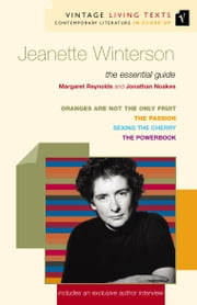 Jeanette Winterson - The Essential Guide ebook by Margaret Reynolds,Jonathan Noakes