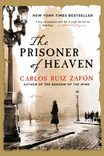 The Prisoner of Heaven - A Novel ebook by Carlos Ruiz Zafon