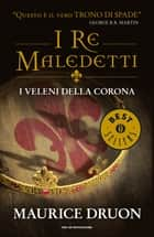 I veleni della corona ebook by Maurice Druon