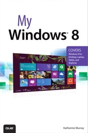 My Windows 8 ebook by Katherine Murray