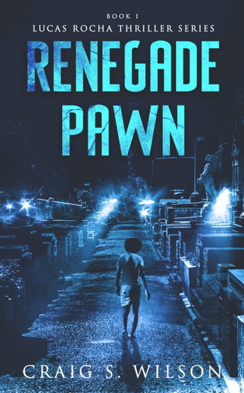 Renegade Pawn ebook by Craig S. Wilson