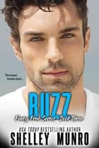 Buzz ebook by Shelley Munro