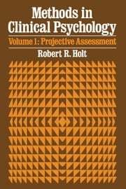 Projective Assessment ebook by Robert R. Holt