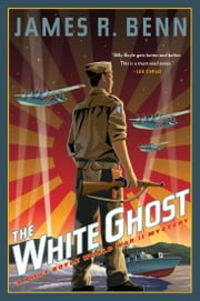 The White Ghost ebook by James R. Benn