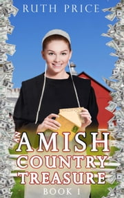 An Amish Country Treasure - Amish Country Treasure Series (An Amish of Lancaster County Saga), #1 ebook by Ruth Price