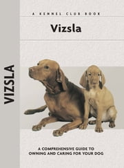Vizsla ebook by Robert L. White,Isabelle Francais,Renee Low,Patricia Peters