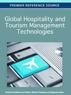 Global Hospitality and Tourism Management Technologies ebook by Patricia Ordóñez de Pablos, Jingyuan Zhao, Robert D. Tennyson