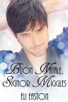 Buon Natale, Signor Miggles ebook by Eli Easton
