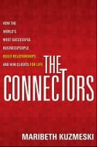 The Connectors ebook by Maribeth Kuzmeski